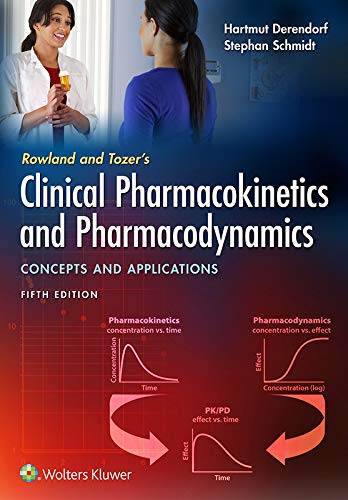 Rowland and Tozer's Clinical Pharmacokinetics and Pharmacodynamics: Concepts and Applications (English Edition)