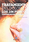 Tratamiento del dolor en los 106 puntos tendinomusculares (Medicina)