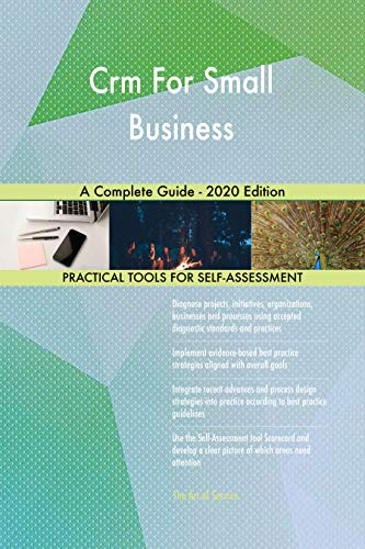 Best Crm For Small Business 2020.Crm For Small Business A Complete Guide 2020 Edition Ebook