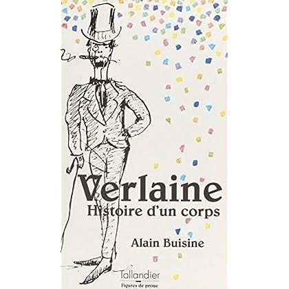 Verlaine : histoire d'un corps (Figures de proue)