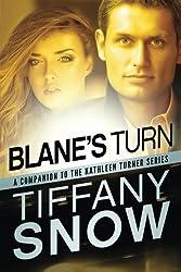 Blane's Turn (The Kathleen Turner Series) by Tiffany Snow (2015-06-09)