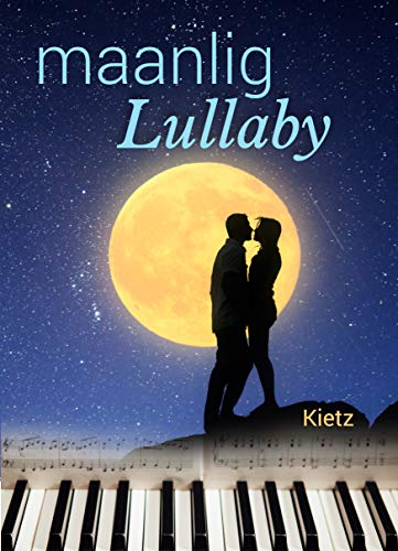 Maanlig lullaby (Afrikaans Edition) por Kietz Elizma Coetzee