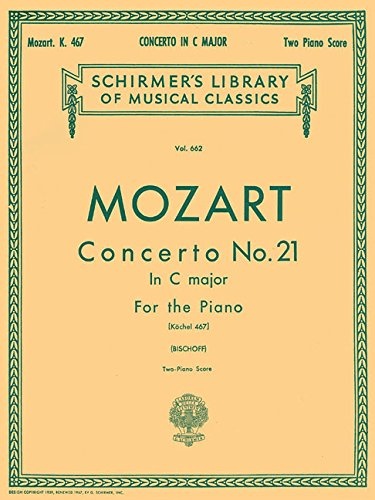 Concerto No. 21 in C, K.467: National Federation of Music Clubs 2014-2016 Selection Piano Duet (Schirmer's Library of Musical Classics)