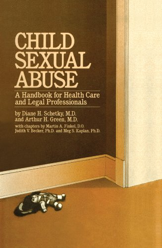 Child Sexual Abuse: A Handbook For Health Care And Legal Professions por Diane H. Schetky