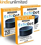 Amazon Echo Dot: Ultimate Guide To Ma...