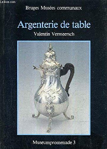 ARGENTERIE DE TABLE - BRUGES MUSEES COMMUNAUX - MUSEUMPROMENADE 3.
