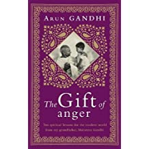 The Gift of Anger: The Sunday Times Bestseller