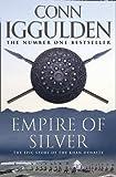 Empire of Silver (Conqueror, Book 4) (Conqueror 4)