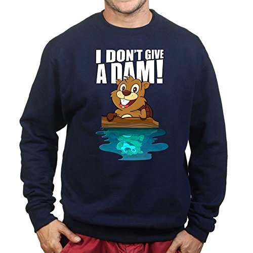Beavers Don't Give a Dam Damn - Funny Gift Sweatshirt S Navy Blue (Beaver Lustige T-shirt)