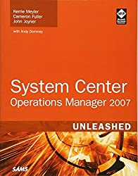 System Center Operations Manager 2007 Unleashed: 1