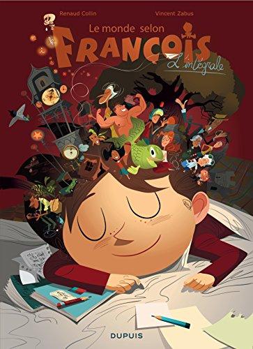 Le monde selon François - L'intégrale - tome 1 - Le monde selon François intégrale