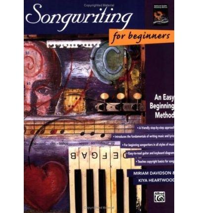 [(Songwriting for Beginners: An Easy Beginning Method )] [Author: John Davidson] [Jan-1997]