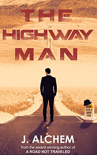 The Highway Man: Short Stories by [Alchem, J.]