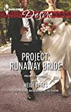 Project: Runaway Bride (Harlequin Desire: Project: Passion)