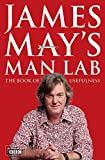 James Mays Man Lab: The Book of Usefulness