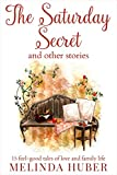 The Saturday Secret and Other Stories by Linda Huber