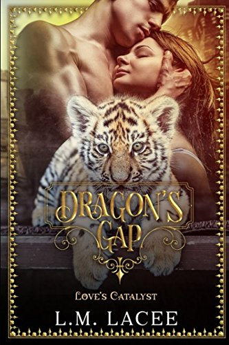 Book cover image for Dragon's Gap: Love's Catalyst: A Novella