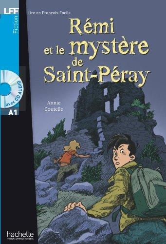 Rémi et le mystère de St-Péray + CD audio (A1) (LFF (Lire en français facile)) por Annie Coutelle