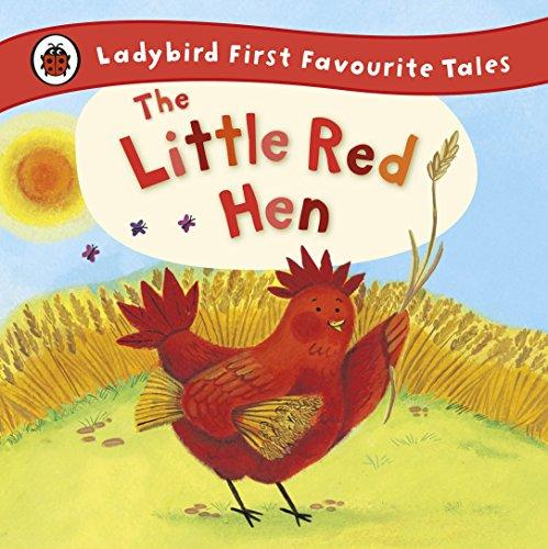 The Little Red Hen: Ladybird First Favourite Tales por Ronne Randall
