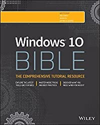 Windows 10 Bible by Rob Tidrow (2015-10-05)
