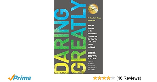 Buy Daring Greatly: How the Courage to Be Vulnerable