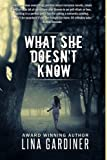 What She Doesn't Know (Romantic Suspense) (The Forgotten Islands Book 1)