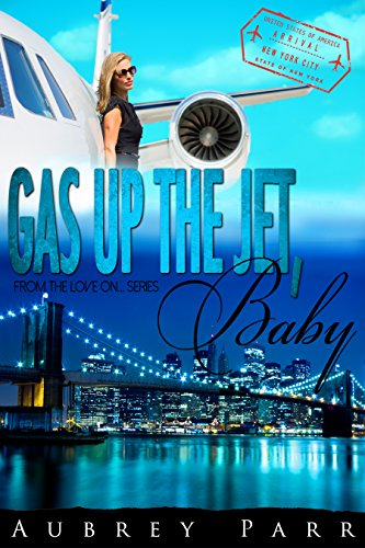 gas-up-the-jet-baby-new-york-love-on-english-edition