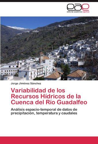 Variabilidad de los Recursos Hídricos de la Cuenca del Río Guadalfeo por Jiménez Sánchez Jorge
