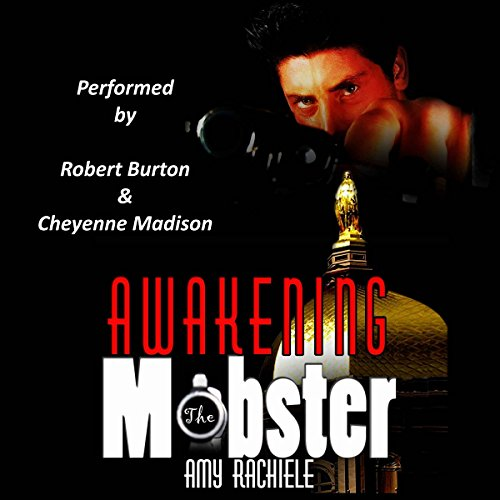 Awakening the Mobster: Mobster's Series, Book 2 - Amy Rachiele - Unabridged