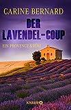 Der Lavendel-Coup von Carine Bernard