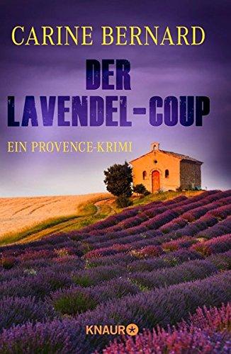 Buchseite und Rezensionen zu 'Der Lavendel-Coup' von Carine Bernard