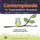 Contemplando los Superpoderes Humanos: Libro de reflexión para la inteligencia social y emocional