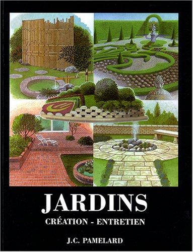 Jardins : Cration-entretien