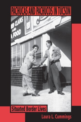 Pachucas and Pachucos in Tucson (Southwest Center Series)