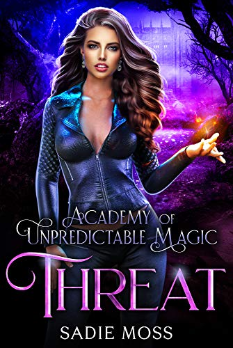 Image of Threat (Academy of Unpredictable Magic Book 4)