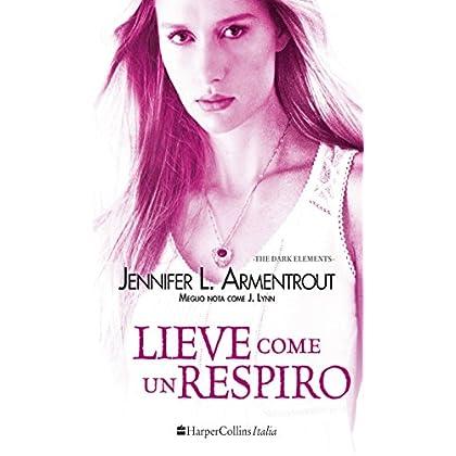 Lieve Come Un Respiro (The Dark Elements Vol. 3)