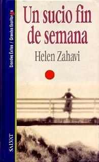 SUCIO FIN DE SEMANA - UN par HELEN ZAHAVI