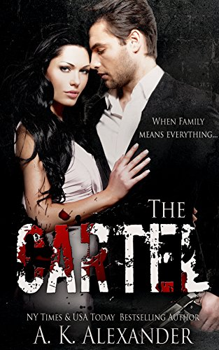 The Cartel (English Edition) eBook: A.K. Alexander: Amazon ...