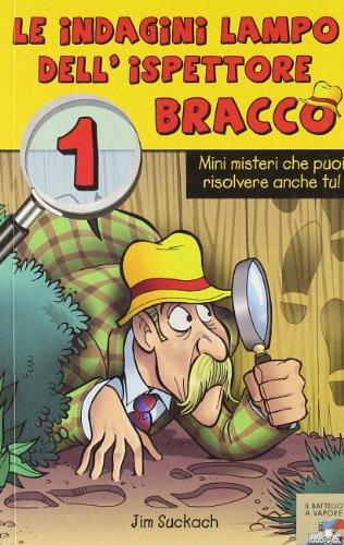 Le indagini lampo dell'ispettore Bracco: 1