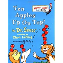 Ten Apples Up on Top! (Bright & Early Board Books(TM)) (1998-09-08)