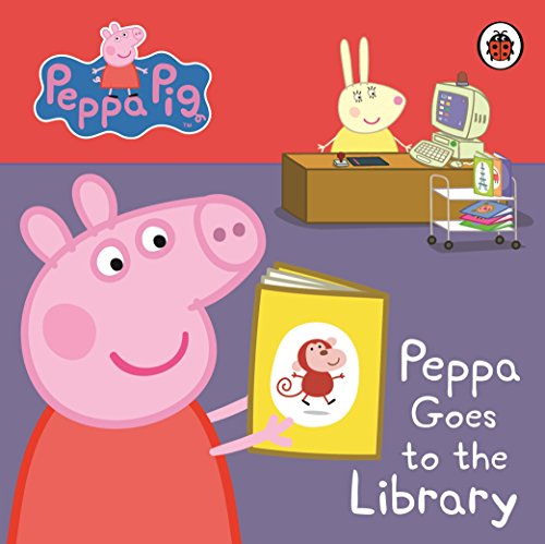 Peppa Pig: Peppa Goes to the Library: My First Storybook por Ladybird