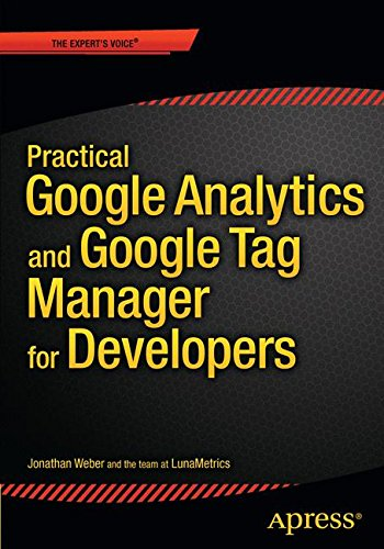 Practical Google Analytics and Google Tag Manager for Developers por Jonathan Weber