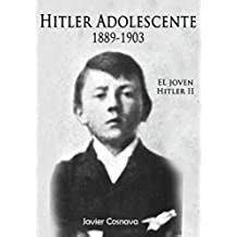 HITLER ADOLESCENTE (EL JOVEN HITLER nº 2)