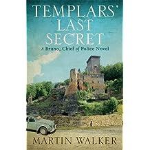 The Templars' Last Secret: Bruno, Chief of Police 10 (Bruno Courreges 10)