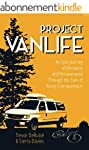 Project VanLife: An Epic Journey of D...