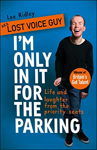 Donde Descargar Libros I'm Only In It for the Parking: Life and laughter from the priority seats Donde Epub