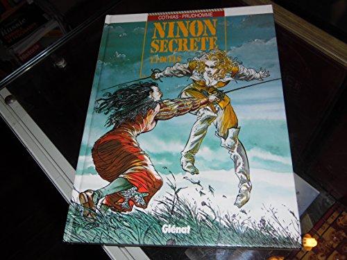 Ninon secrète, Tome 1 : Duels par Patrick Cothias