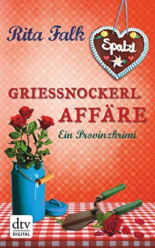 Grießnockerlaffäre: Der vierte Fall für den Eberhofer Ein Provinzkrimi (Franz Eberhofer 4)