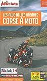 Guide Corse à moto 2018 Petit Futé