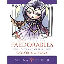 Faedorables - Cute and Creepy Coloring Book